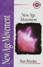 New Age Movement ebook by Alan W. Gomes,Ron Rhodes