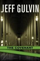 The Covenant ebook by Jeff Gulvin