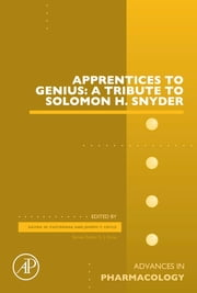 Apprentices to Genius: A tribute to Solomon H. Snyder ebook by Joseph T. Coyle, Gavril Pasternak