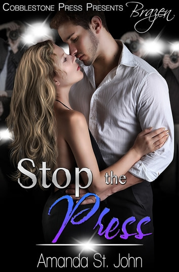 Stop the Press ebook by Amanda St. John