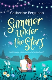 Summer under the Stars ebook by Catherine Ferguson