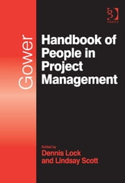 Gower Handbook of People in Project Management ebook by Ms Lindsay Scott,Mr Dennis Lock