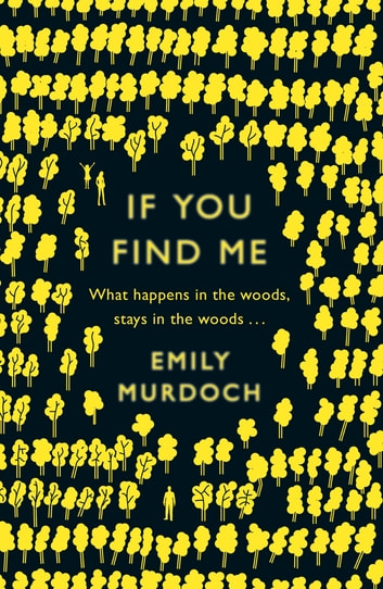If You Find Me ebook by Emily Murdoch