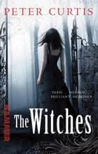 The Witches ebooks by Peter Curtis
