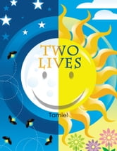 Two Lives ebook by Tamiel