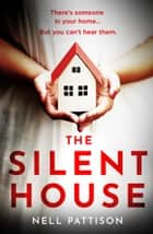 The Silent House ebook by
