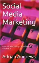 Social Media Marketing eBook by Adrian Andrews