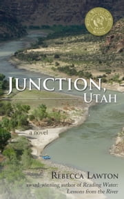 Junction, Utah ebook by Rebecca Lawton