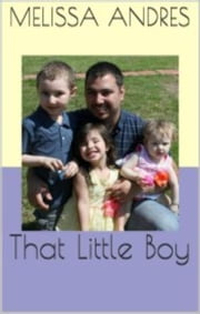 That Little Boy ebook by Melissa Andres