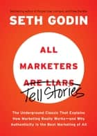 All Marketers Are Liars ebook by Seth Godin