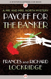 Payoff for the Banker ebook by Frances Lockridge,Richard Lockridge