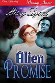 Alien Promise ebook by Missy Lyons