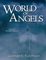 World of Angels ebook by George Yurchison
