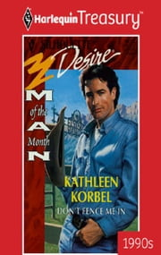 Don't Fence Me In ebook by Kathleen Korbel