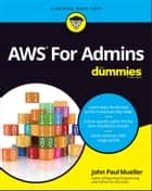 AWS For Admins For Dummies ebook by John Paul Mueller