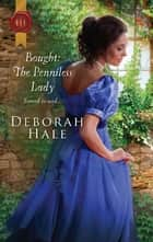 Bought: The Penniless Lady ebook by Deborah Hale