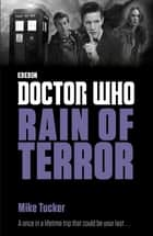 Doctor Who: Rain of Terror 電子書 by Mike Tucker