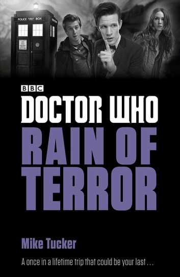 Doctor Who: Rain of Terror ebook by Mike Tucker