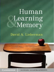 Human Learning and Memory ebook by David A. Lieberman