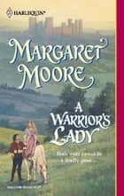 A Warrior's Lady ebook by Margaret Moore