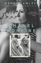 Chanel Bonfire ebook by Wendy Lawless