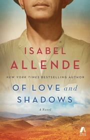 Of Love and Shadows - A Novel ebook by Isabel Allende