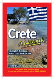 Crete: A Notebook ebook by Richard Clark