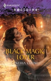 Black Magic Lover ebook by Cynthia Cooke