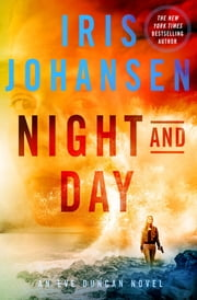 Night and Day - An Eve Duncan Novel ebook by Iris Johansen