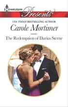 The Redemption of Darius Sterne ebook by Carole Mortimer