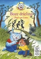 Boze drieling eBook by Paul van Loon, Hugo van Look