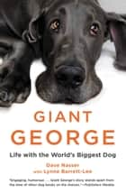 Giant George ebook by Dave Nasser,Lynne Barrett-Lee