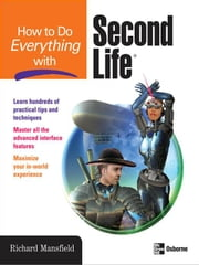 How to Do Everything with Second Life® ebook by Mansfield, Richard