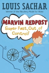 Marvin Redpost #7: Super Fast, Out of Control! ebook by Louis Sachar