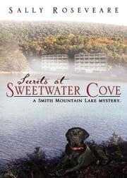 Secrets at Sweetwater Cove ebook by Roseveare, Sally