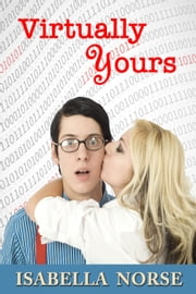 Virtually Yours ebook by Isabella Norse