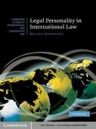 Legal Personality in International Law ebook by Roland Portmann