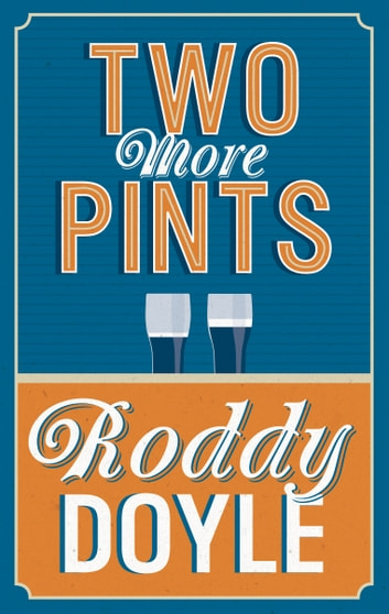 Two More Pints ebook by Roddy Doyle