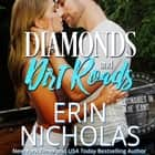 Diamonds and Dirt Roads (Billionaires in Blue Jeans Book One) audiobook by Erin Nicholas