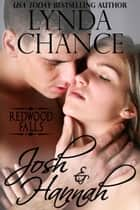 Josh and Hannah ebook by Lynda Chance