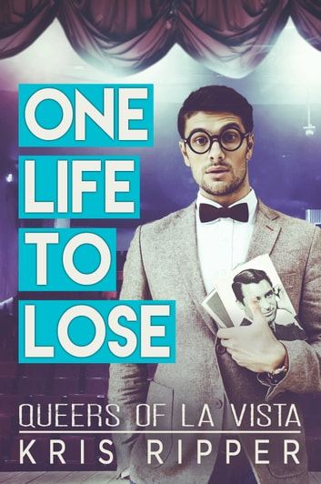 One Life to Lose ebook by Kris Ripper