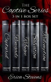 The Captive Series Bundle (Books 1-5) ebook by Erica Stevens