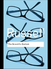 The Scientific Outlook ebook by Bertrand Russell