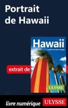 Portrait de Hawaii ebook by Collectif Ulysse