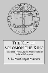The key of solomon the king ebook by s l macgregor mathers the key of solomon the king fandeluxe Gallery