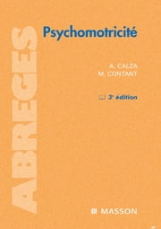 Psychomotricité ebook by André Calza,Maurice Contant