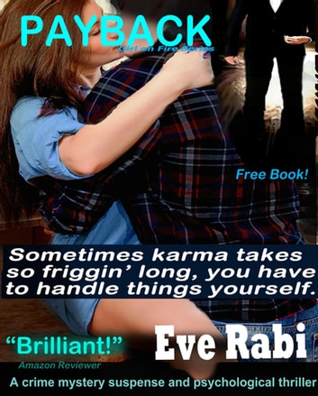 Payback - Girl on Fire Series, #1 ebook by Eve Rabi