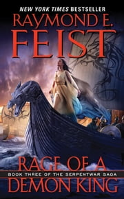 Rage of a Demon King ebook by Raymond E. Feist