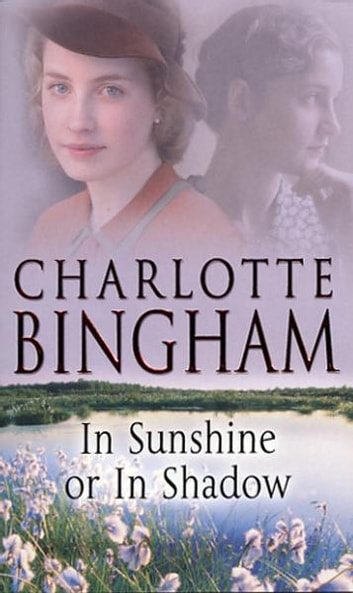 In Sunshine Or In Shadow ebook by Charlotte Bingham