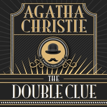 The Double Clue audiobook by Agatha Christie
